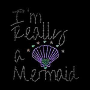 im really a mermaid rhinestone transfer