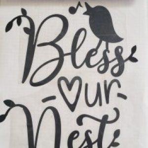 Bless our nest vinyl transfer